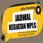 Informasi Pelaksanaan MPLS Tahun Pelajaran 2020-2021