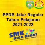 INFORMASI SEPUTAR PPDB JALUR REGULER T.P 2021-2022